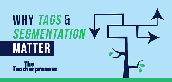 Why Tags And Segmentation Matter